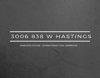 """Main Photo: 3006 838 W HASTINGS Street in Vancouver: Coal Harbour Condo for sale in """"JAMESON HOUSE"""" (Vancouver West)  : MLS®# R2577169"""