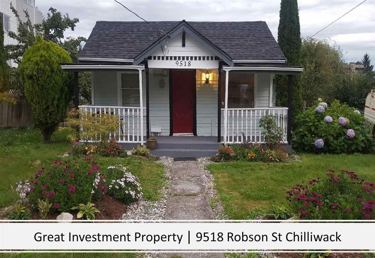 Main Photo: 9518 ROBSON Street in Chilliwack: Chilliwack N Yale-Well House for sale : MLS®# R2580118