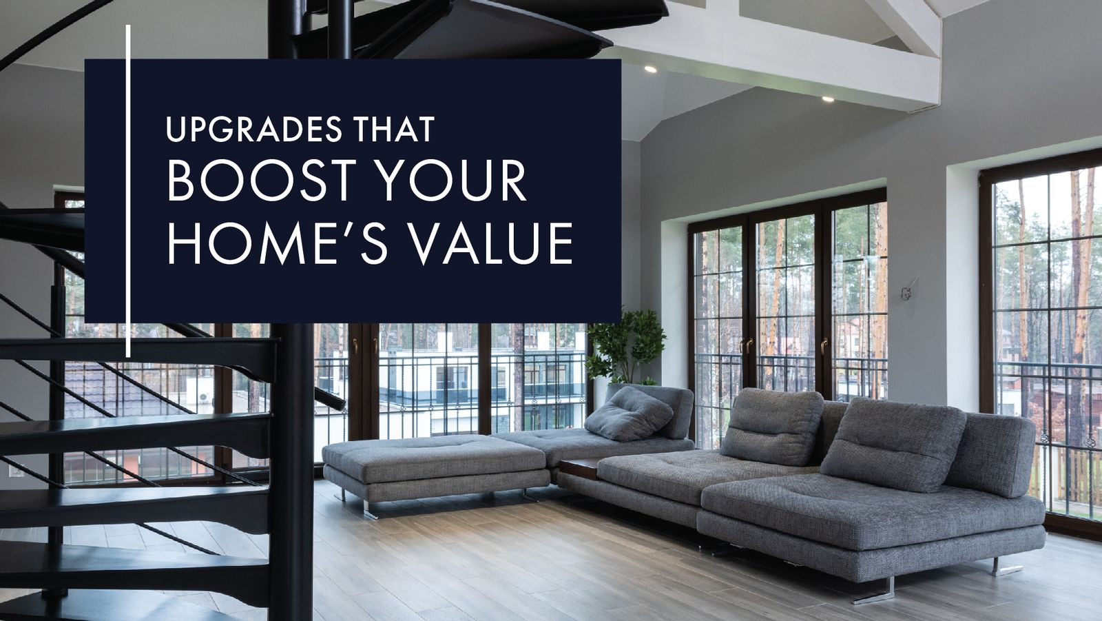 The Most Effective Ways To Boost Your Home's Value