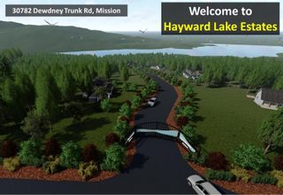 """Photo 1: 30782 DEWDNEY TRUNK Road in Mission: Stave Falls Land for sale in """"HAYWARD LAKE ESTATES INC."""" : MLS®# R2607109"""