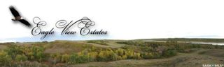 Photo 1: Eagle View Estates in Mayfield: Lot/Land for sale (Mayfield Rm No. 406)  : MLS®# SK851822
